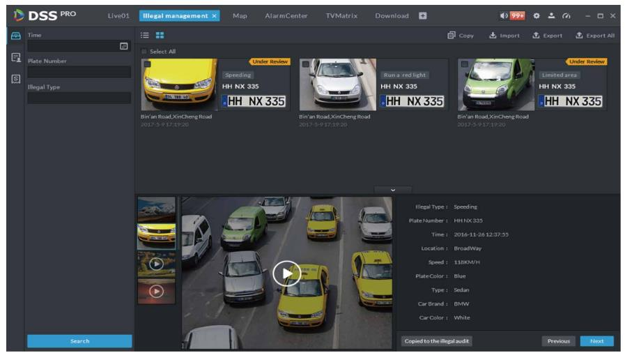 • Search and fuzzy search by plate/time/type of violations. • Display plate/record time/image thumbnails/linked video. • Average speed measurement/setting according to different vehicle type.